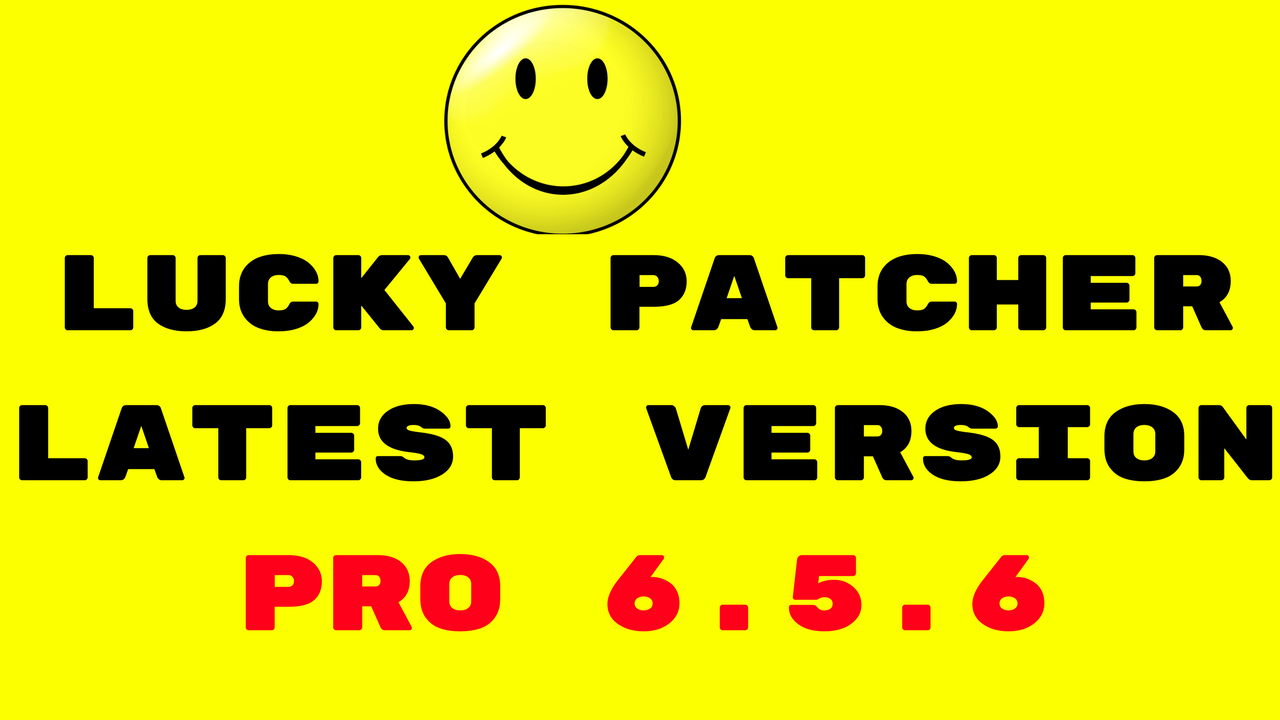 dowload lucky patcher latest version 6.5.6
